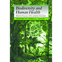 Biodiversity and Human Health (English Edition)