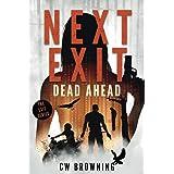 Next Exit, Dead Ahead (The Exit Series) (Volume 3)