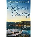 Saltwater Crossing (Westcott Bay Novel)