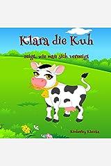 Klara die Kuh: zeigt, wie man sich verneigt (Friendship Series 1) (German Edition) Kindle Edition