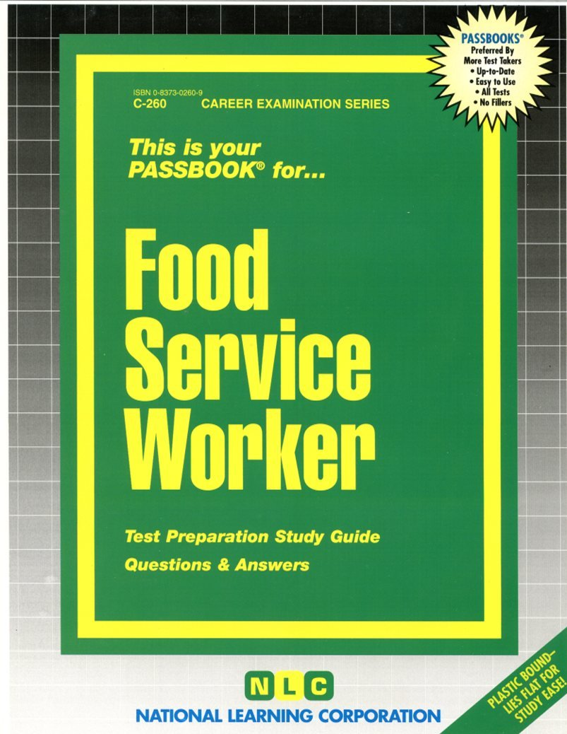Food Service Worker: Test Preparation Study Guide Questions & Answers:  National Learning Corporation: 9780837302607: Books - Amazon.ca