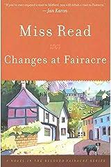 Changes at Fairacre: A Novel Kindle Edition