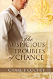 The Auspicious Troubles of Chance (The Auspicious Troubles of Love Book 1)