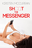 Shoot the Messenger: A Hotwife Adventure