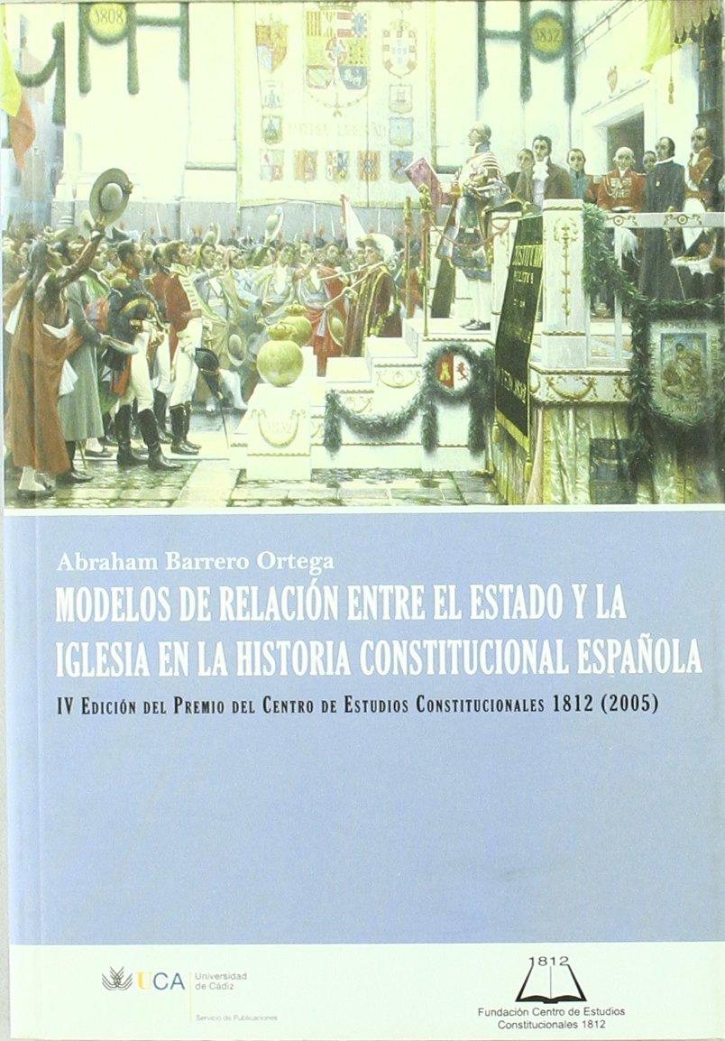 Modelos de relación entre el Estado y la Iglesia en la historia ...
