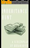 Inheritance Hunt: A Comedy Screenplay