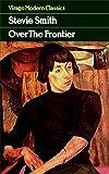 Over The Frontier (Virago Modern Classics)