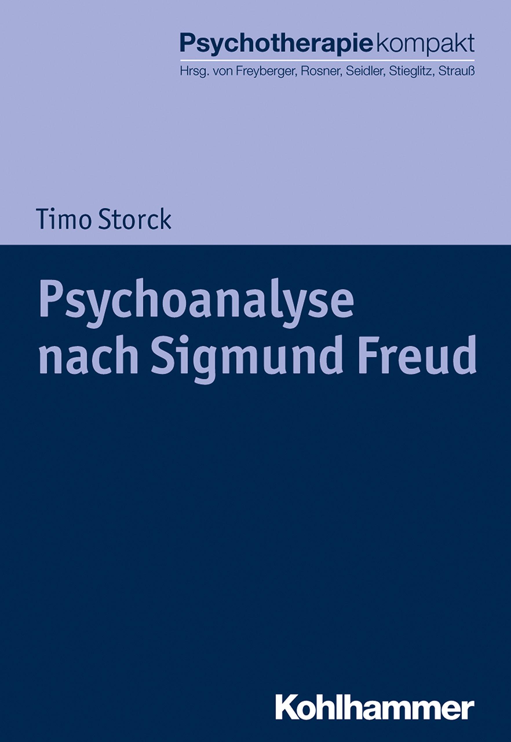 Buy Psychoanalyse Nach Sigmund Freud Psychotherapie Kompakt