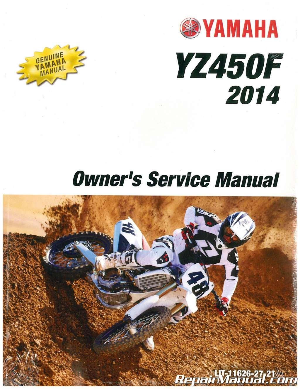 LIT-11626-27-21 2014 Yamaha YZ450F Motorcycle Owners Service Manual:  Manufacturer: Amazon.com: Books