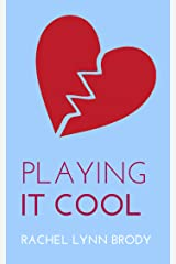 Playing It Cool (Produced Plays by Rachel Lynn Brody Book 2) Kindle Edition