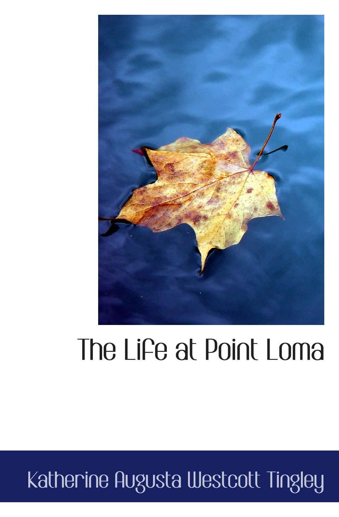 Read Online The Life at Point Loma pdf