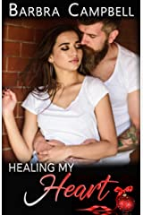 Healing My Heart (Take Care of Me Book 2) Kindle Edition