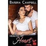 Healing My Heart (Take Care of Me Book 2)