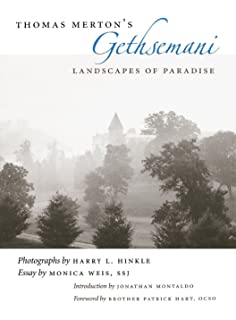Amazon the abbey of gethsemani place of peace and paradox thomas mertons gethsemani landscapes of paradise fandeluxe Image collections