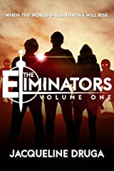 The Eliminators: Volume One Kindle Edition