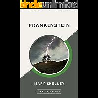 Frankenstein (AmazonClassics Edition) book cover