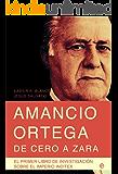 Amancio Ortega, de cero a Zara (Actualidad (esfera))