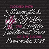 Clothed with Strength Iron On Rhinestone and Rhinestud Transfers for T-Shirts by JCS Rhinestones