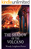 The Shadow of the Volcano (Shadows from the Past Book 5)