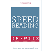 Speed Reading In A Week: How To Speed Read In Seven Simple Steps (TYW) (English Edition)
