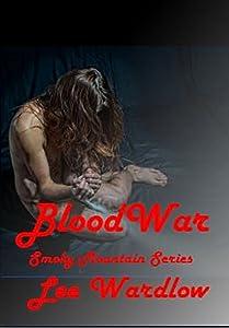 BloodWar (Smoky Mountain Series Book 5)