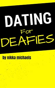 Dating for Deafies