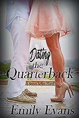 Dating the Quarterback (Secret Series Book 3) Kindle Edition