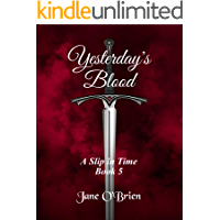 Yesterday's Blood (A Slip in Time Book 5)