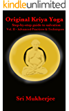Original Kriya Yoga Volume II: Step-by-step Guide to Salvation (English Edition)