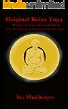 Original Kriya Yoga Volume II: Step-by-step Guide to Salvation