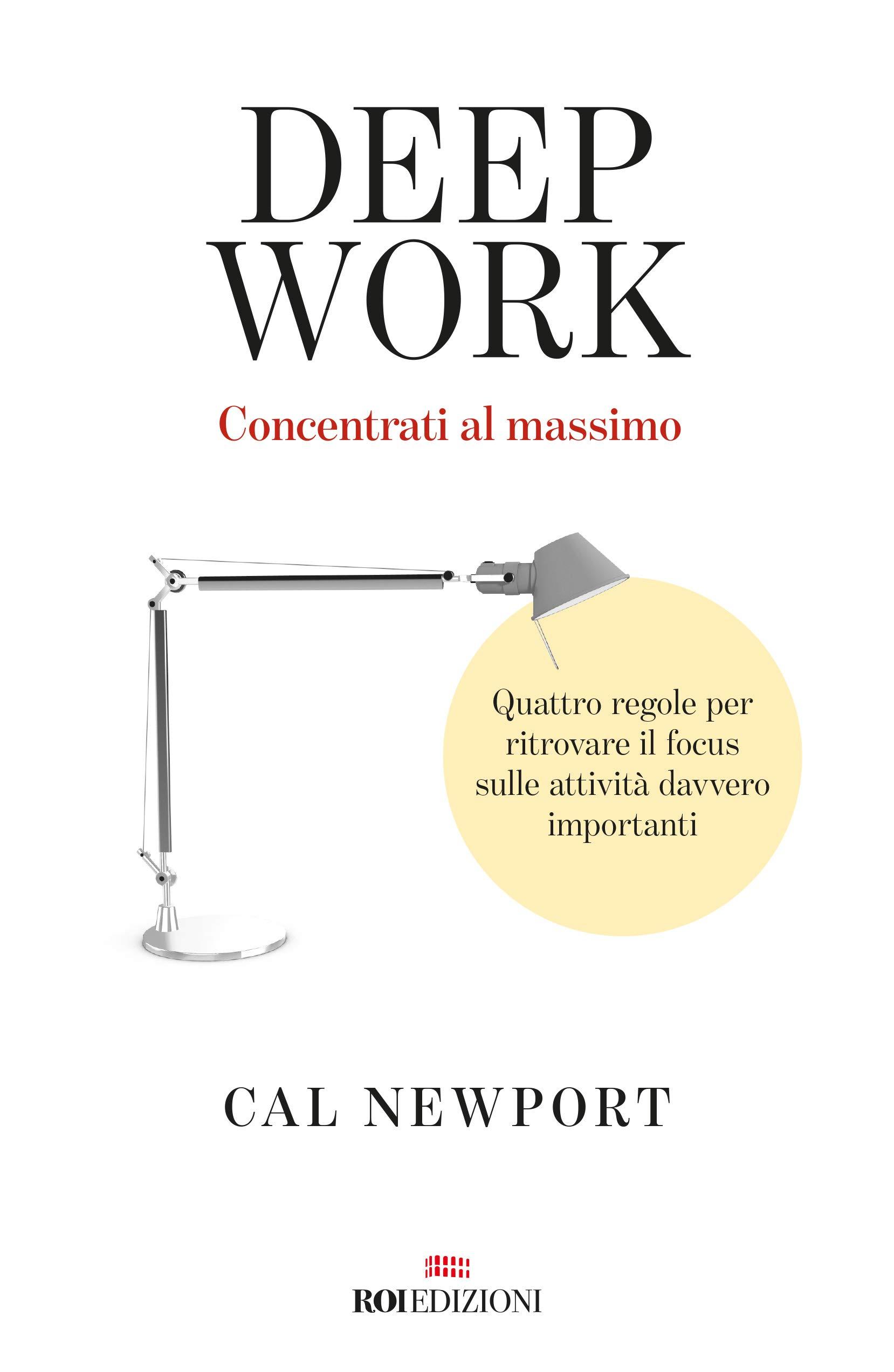 Copertina Libro Deep work. Concentrati al massimo.