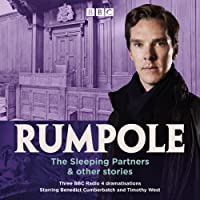 Rumpole: The Sleeping Partners & other stories: Three BBC Radio 4 dramatisations (BBC Radio Dramatisation)