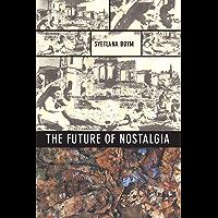 The Future of Nostalgia (English Edition)