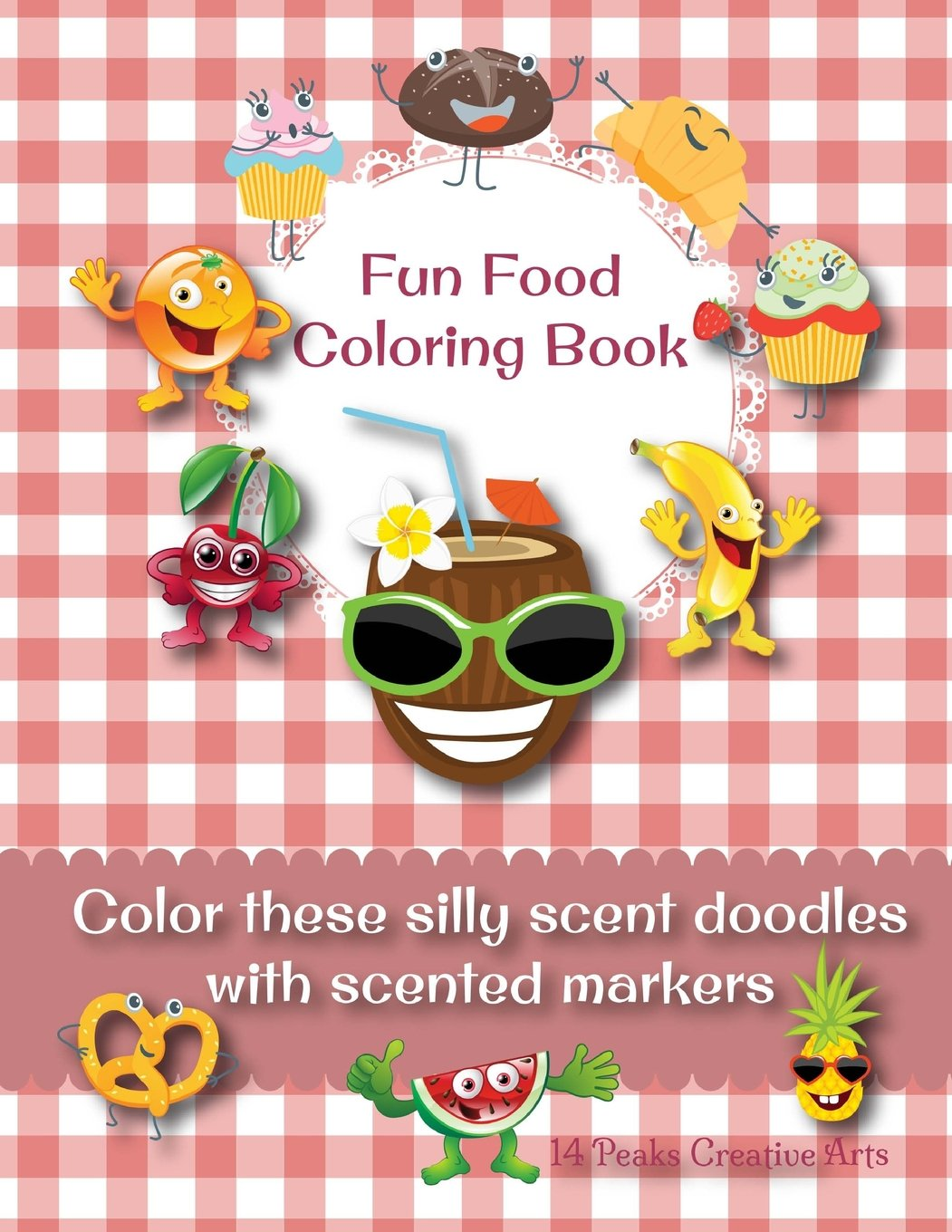 Fun Food Coloring Book Color These Silly Scent Doodles With