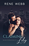 Claiming Lily: A Romantic Suspense (MacKay International Book 2)