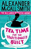 Tea Time For The Traditionally Built (No. 1 Ladies' Detective Agency, Band 10)