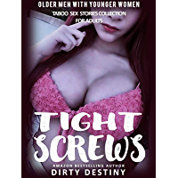 Tight Screws - Older Men With Younger Women - Taboo Sex Stories Collection For Adults (English Edition)