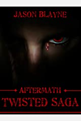 Twisted Saga Aftermath Kindle Edition