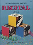 BASTIEN - Recital Nivel 2º para Piano (WP212E)