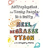 Astrophysics for Young People in a Hurry: with Gregory Mone
