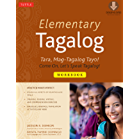 Elementary Tagalog Workbook: Tara, Mag-Tagalog Tayo! Come On, Let's Speak Tagalog! (Downloadable MP3 Audio Included)