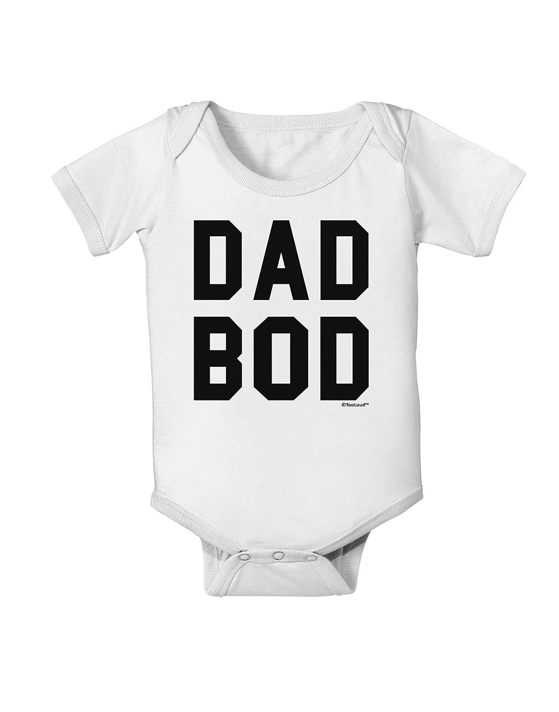 TooLoud Dad BOD Design Baby Romper Bodysuit