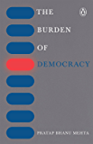 The Burden of Democracy