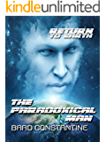 The Paradoxical Man (Return to Earth)