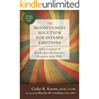 The Mindfulness Solution for Intense Emotions: Take Control of Borderline Personality Disorder with DBT (English Edition…