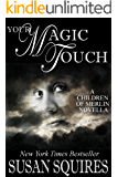 Your Magic Touch (The MAGIC series)