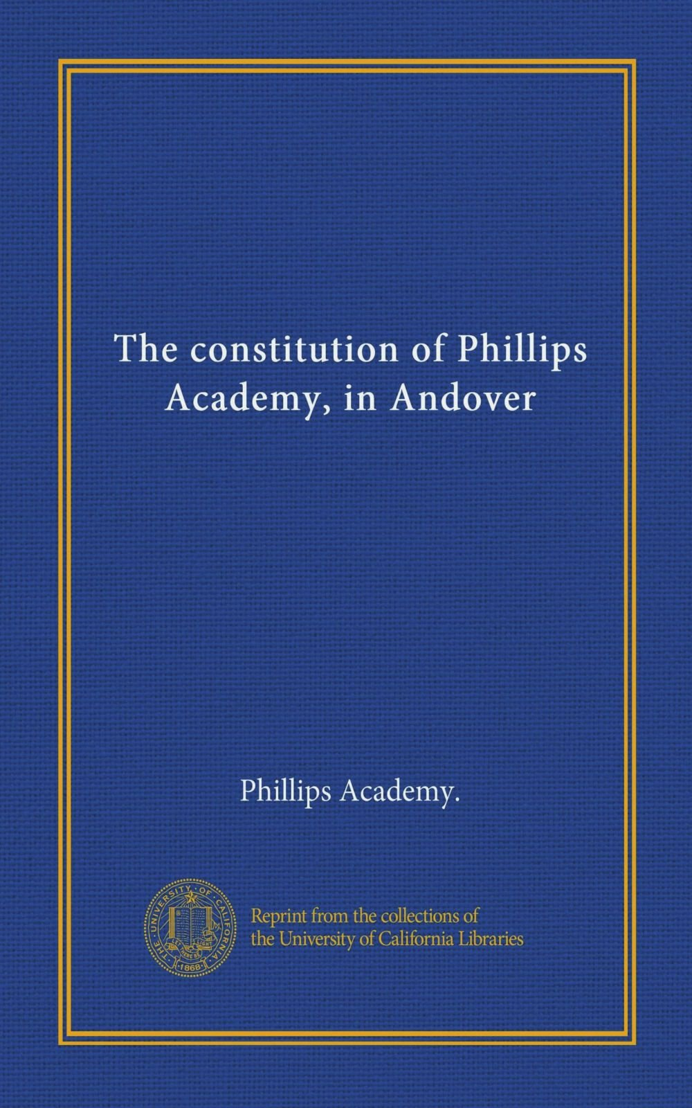 Download The constitution of Phillips Academy, in Andover pdf epub