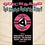 Quicksand-the Groove Records Story 1954-1956