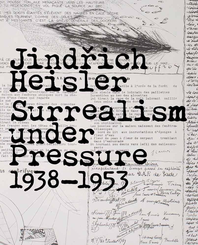 Read Online Jindrich Heisler: Surrealism under Pressure, 1938-1953 PDF