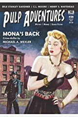 Pulp Adventures #36: Mona's Back Paperback